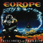 Europe - Prisoners In Paradise (Remastered)