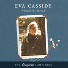 Eva Cassidy - Wonderful World