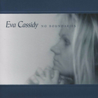 Eva Cassidy - No Boundaries