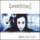 Evanescence - Bring Me To Life (Single)