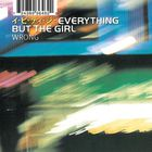 Everything But The Girl - Wrong (CDM)