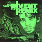 Example - We Didn't Invent The Remix (Bootleg)