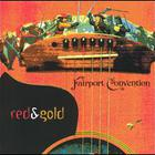 Fairport Convention - Red & Gold