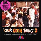 Fania all Stars - Our Latin Thing 3