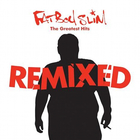 Fatboy Slim - The Greatest Hits (Remixed) CD1