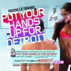 Fedde Le Grand - Put Your Hands Up For Detroit CDS