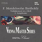 Violinkonzert In E-Moll & Symphonie Nr. 3