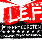 ferry corsten - Loud Electronic Ferocious