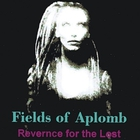 Fields of Aplomb - Reverence for the Lost