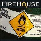 Firehouse - O2