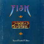 Fish - Sunsets On Empire CD1
