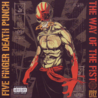 Five Finger Death Punch - The Way Of The Fist (Iron Fist Edition) CD1