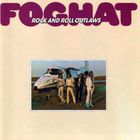 Foghat - Rock & Roll Outlaws