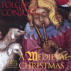 Folger Consort - A Medieval Christmas