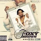 Foxy Brown - Dj Trasha & Foxy Brown: The I.N.G.A. Sessions