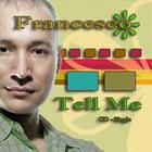 Tell Me - CD Single