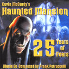 Frank Petruccelli - Kevin McCurdy's Haunted Mansion 25 Years of Fears