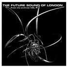 Future Sound Of London - From The Archives Vol.4