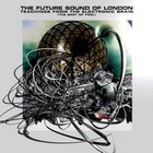Future Sound Of London - Teachings From The Electronic