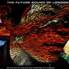 Future Sound Of London - Far-Out Son Of Lung (Single)