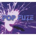 Fuze - Pop Fuze