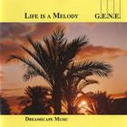 G.E.N.E. - Life Is a Melody