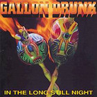 Gallon Drunk - In The Long Still Night