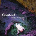 Gandalf - Deadly Faerytales