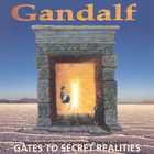Gandalf - Gates To Secret Realities