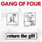 Gang Of Four - Return The Gift CD1