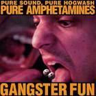 Pure Sound, Pure Hogwash, Pure Amphetamines