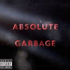 Garbage - Absolute Garbage CD1