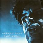 Gary Numan - Jagged Edge CD1