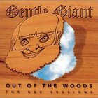 Gentle Giant - Out of the Woods: The BBC Sessions