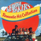 George Baker - Romantic Hit Collection