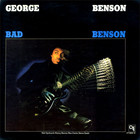 George Benson - Bad Benson