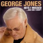 George Jones - Hits I Missed...And One I Didn't