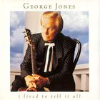 George Jones - I Lived To Tell It All