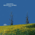 George Winston - Winter Into Spring (20th Anniversary Edition)