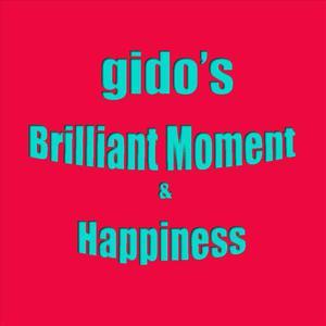 Gido's Brilliant Moment & Happiness