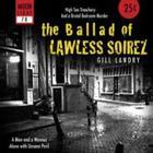 Gill Landry - The ballad of Lawless Soirez