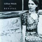 Gillian Welch - Revival