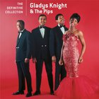 Gladys Knight & The Pips - The Definitive Collection