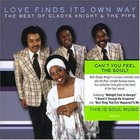 Gladys Knight & The Pips - Love Finds Its Own Way - The Best Of