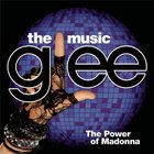Glee Cast - Glee: The Music, The Power of Madonna