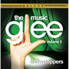 Glee Cast - Glee: The Music, Volume 3 Showstoppers (Deluxe Edition)