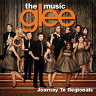 Glee Cast - Glee: The Music - Journey to Regionals