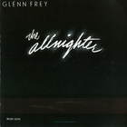 Glenn Frey - The Allnighter