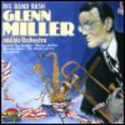 Glenn Miller - Big Band Bash