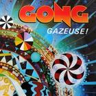Gong - Gazeuse!